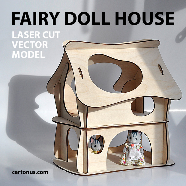 Wooden fairy doll house. Vector plan for laser cutter, cnc, lasercut ...