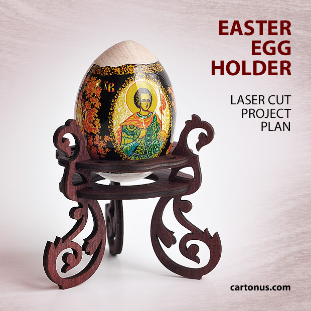 easter egg holder project plan for laser cutting from plywood