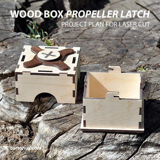 Small wood box with propeller latch. Project plan for laser cut.