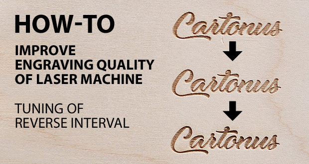 How to Improve Engraving Quality of Laser Machine