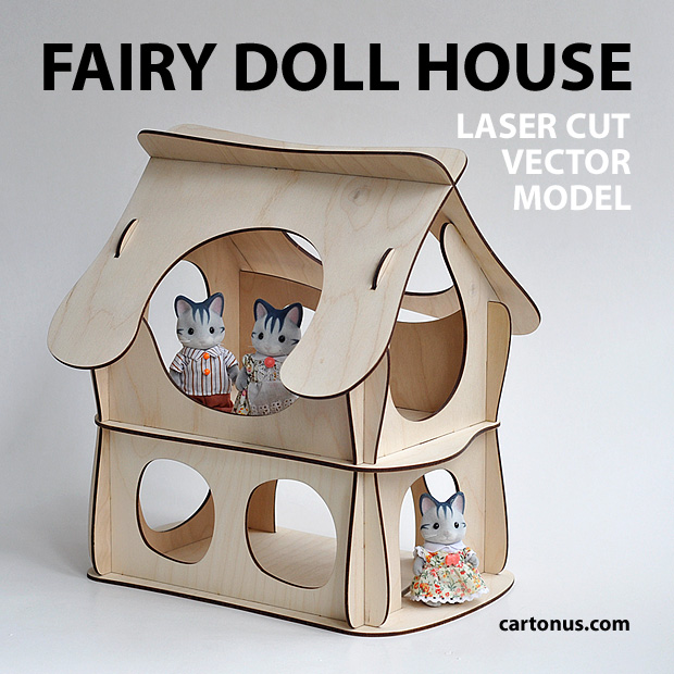 Wooden fairy doll house. Vector plan for laser cutter, cnc, lasercut, laser machine.  Magic dollhouse