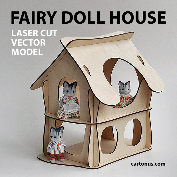 Wooden fairy doll house. Vector plan for laser cutter, cnc, lasercut, laser machine.  Fairy dollhouse
