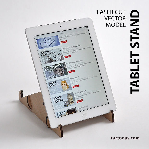 Tablet stand project plan. For laser cut