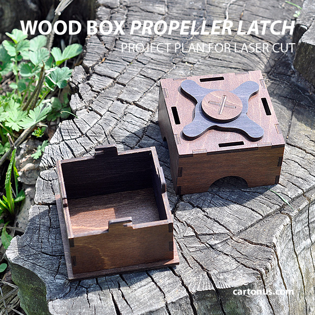 Wood box - tray and lid with propeller latch. Project plan for laser cut.