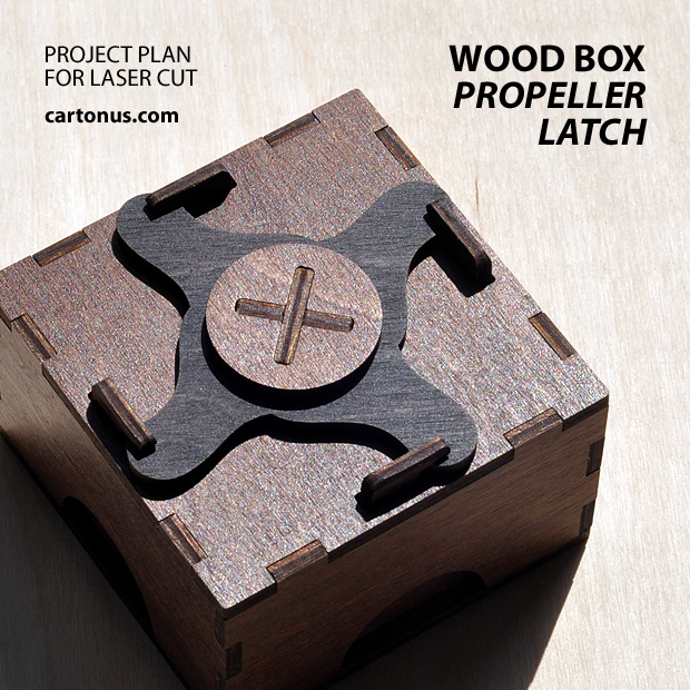 Plywood box with propeller latch. Project plan for laser cut.