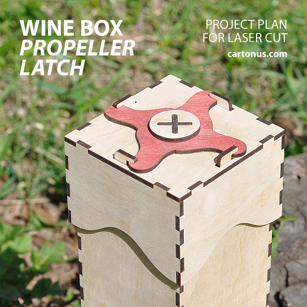 Wood wine box with propeller latch. Project plan for laser cut.