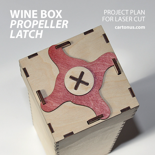 Wine box with propeller latch. Project plan for laser cut.