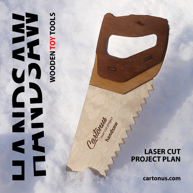 Handsaw. Wooden toy tool. Lasercut vector model / project plan